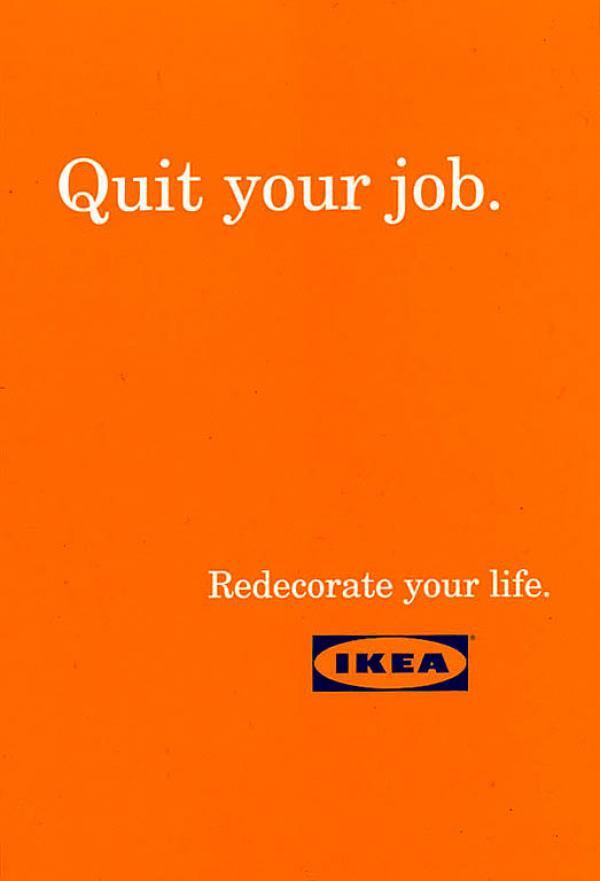 Ikea quit your job